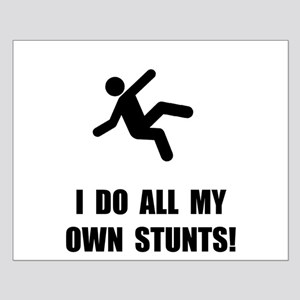 Do All My Own Stunts Small Poster